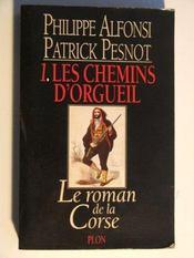 Chemins D'Orgueil T.1 - Intérieur - Format classique