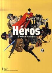 Héros ; d'achille à zidane - Intérieur - Format classique