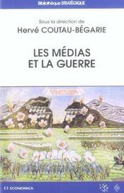 Les medias et la guerre - Intérieur - Format classique