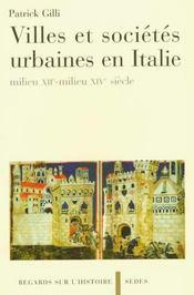 Villes Italiennes Xii-Xiv Siecle - Intérieur - Format classique