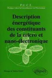 Description Energetique Des Constituants De La Micro Et Nano-Electronique - Intérieur - Format classique