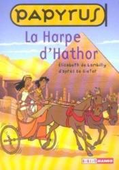 Papyrus ; La Harpe D'Hathor - Couverture - Format classique
