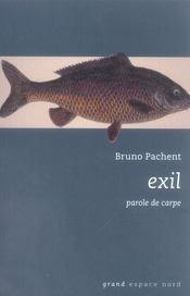 Exil ; parole de carpe - Intérieur - Format classique