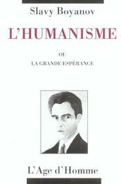 L'Humanisme Ou La Grande Esperance - Intérieur - Format classique