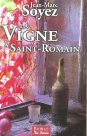Vigne A Saint Romain (La) - Couverture - Format classique