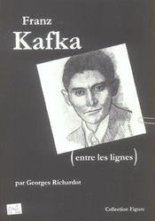 Franz Kafka Entre Les Lignes - Intérieur - Format classique