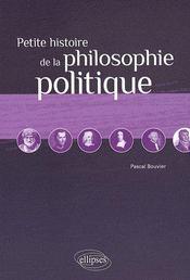 Petite histoire de la philosophie politique - Couverture - Format classique