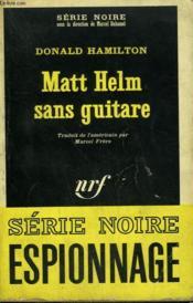 Matt Helm Sans Guitare. Collection : Serie Noire N° 1156 - Couverture - Format classique