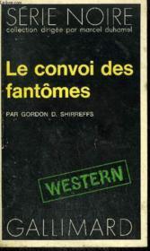 Collection : Serie Noire N° 1480 Le Convoi Des Fantomes - Couverture - Format classique