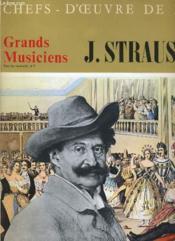 CHEFS D'OEUVRES DE L'ART N°12 - GRANDS MUSICIENS - J. STRAUSS Jr. - Couverture - Format classique