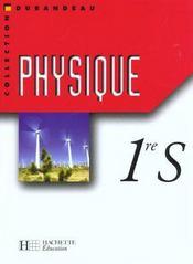 Physique premiere s - livre eleve - edition 2001 - Intérieur - Format classique