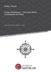 Contes fantastiques... (Nouvelle édition, accompagnée de notes) [édition 1855] - Couverture - Format classique
