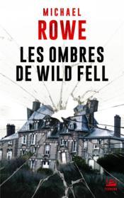 Les ombres de Wild Fell - Couverture - Format classique