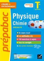 Prépabac cours & entraînement ; physique-chimie, spécialité ; terminale générale (édition 2020/2021) - Couverture - Format classique