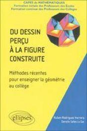 Du Dessin Percu A La Figure Construite Methodes Recentes Pour Enseigner La Geometrie Au College - Intérieur - Format classique