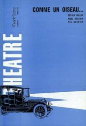 Revue L'Avant-Scene Theatre ; Comme Un Oiseau - Couverture - Format classique