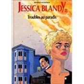 Jessica Blandy T.11; Troubles Au Paradis - Couverture - Format classique