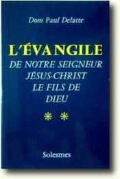 L'évangile de notre seigneur Jésus-Christ le fils de dieu t.2 - Couverture - Format classique