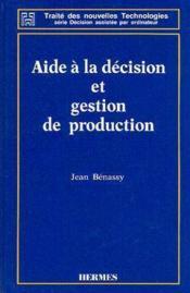 Aide a la decision et gestion de production - Couverture - Format classique