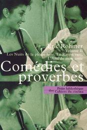 Comédies et proverbes t.2 ; les nuits de pleine lune, le rayon vert, l'amis de mon amie - Intérieur - Format classique