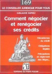 Comment negocier et renegocier ses credits.mecanismes du credit.obligations lega - Intérieur - Format classique
