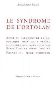 Le syndrome de l'ortolan, appel au president de la republique - Couverture - Format classique