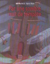 Par Une Sombre Nuit De Tempete - Intérieur - Format classique