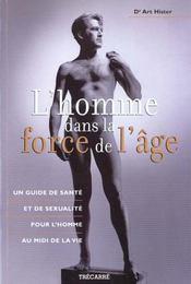L'homme dans la force de l'age - Intérieur - Format classique