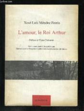 Amour,le roi arthur - Couverture - Format classique