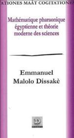 Mathématique pharaonique égyptienne et théorie moderne des sciences - Couverture - Format classique