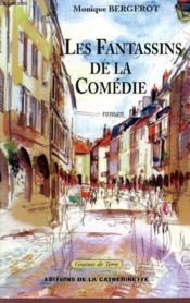 Les Fantassins De La Comedie - Couverture - Format classique