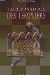 Le Combat Des Templiers - Couverture - Format classique
