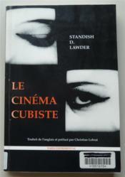 Cinema cubiste (le) - Couverture - Format classique