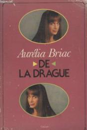 De La Drague. - Couverture - Format classique