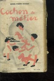 Cochon De Metier. - Couverture - Format classique