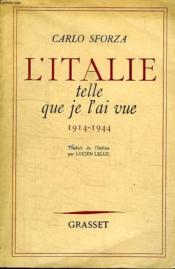 L Italie Telle Que Je L Ai Vue. 1914-1944. - Couverture - Format classique