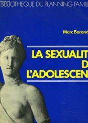 La Sexualite De L'Adolescent - Couverture - Format classique