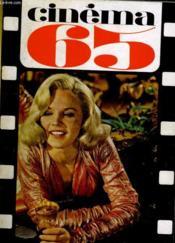 CINEMA 65 N° 92 - ANTONIONI, DAVES, DREYER, KELLY, KOBAYASHI, KUBRICK, LANG, LATTUADA, LOSEY, MINNELLI, TARKOVSKY, TCHOUKHRAI ET YOUTKEVITCH jugent le jeune cinéma Français - Couverture - Format classique