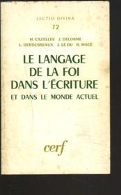 Le Langage De La Foi Dans L'Ecriture Et Dans Le Monde Actuel. - Couverture - Format classique