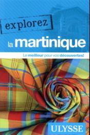 EXPLOREZ ; la Martinique (édition 2020) - Couverture - Format classique