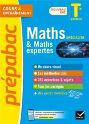 Prépabac cours & entraînement ; maths spécialité & maths expertes ; terminale générale - Couverture - Format classique