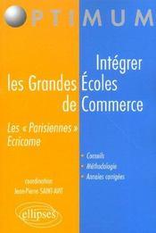 Integrer Les Grandes Ecoles De Commerce Les Parisiennes Ecricome Conseils Methodologie Annales - Intérieur - Format classique
