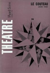 Revue L'Avant-Scene Theatre ; Le Couteau - Couverture - Format classique