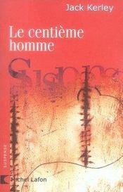 Le centième homme - Intérieur - Format classique