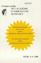 Journee interacademique du 26 avril 2000 etat actuel des connaissances sur les organismes genetiquem - Couverture - Format classique