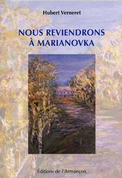 Nous Reviendrons A Marianovka - Intérieur - Format classique