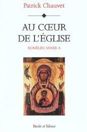 Au Coeur De L'Eglise- Homelies Annee A - Intérieur - Format classique