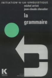 La Grammaire - Couverture - Format classique