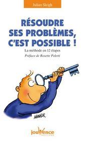 Resoudre Ses Problemes C'Est Possible ! N.140 - Intérieur - Format classique