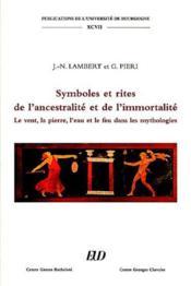 Symboles et rites de l'ancestralite et de l'immortalite - Couverture - Format classique